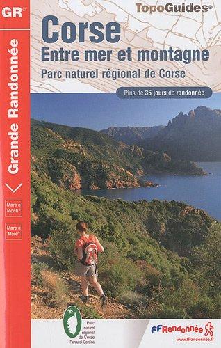 Corse : Entre mer et montagne : Mare è Monti