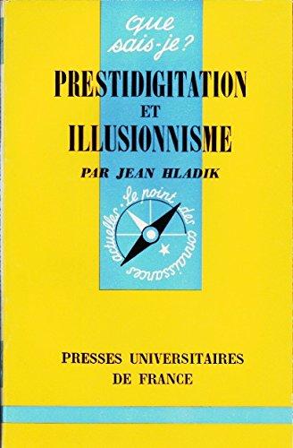 Prestidigitation et illusionnisme : Par Jean Hladik par Jean Hladik