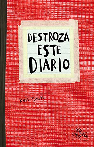 Destroza este diario : rojo por Keri Smith