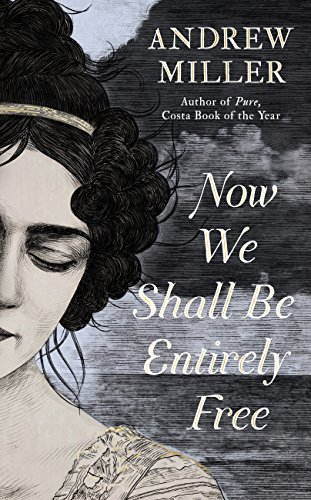 book cover of Now We Shall Be Entirely Free
