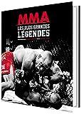 MMA, les plus grandes légendes
