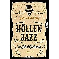 Höllenjazz in New Orleans: Roman (City Blues Quartett, Band 1)