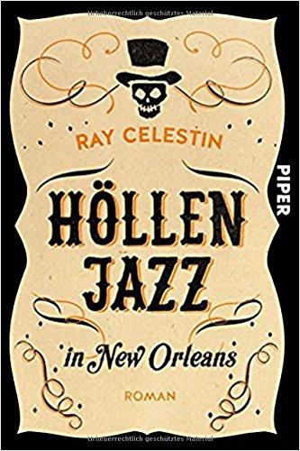 Buchseite und Rezensionen zu 'Höllenjazz in New Orleans' von Ray Celestin
