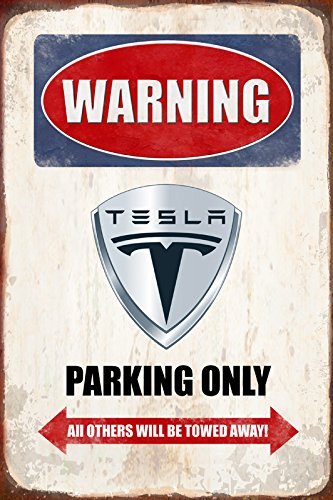 Schatzmix Warning Tesla Parking only blechschild
