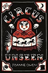 [(Circus of the Unseen)] [By (author) Joanne Owen] published on (November, 2014)