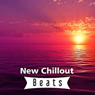 New Chillout Beats – Deep Chillout Beats, Relax & Fun, Summer Vibes, Best Chill Out 2017