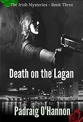 Death on the Lagan (The Irish Mysteries Book 3)