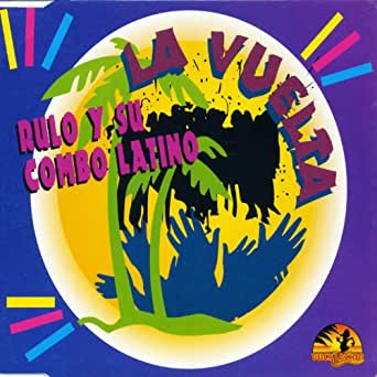 Rulo Y Su Combo Latino - La Cerveza