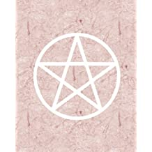 Rose Marble Witch Bullet Journal: Pink Pentagram Wicca Design, 160 Dot Grid Pages, 8 x 10 Blank Bullet Journal Notebook with 1/4 inch Dotted Paper, Perfect Bound Softcover