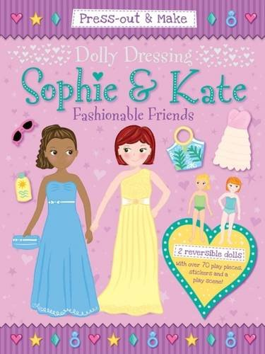 Dolly Dressing: Sophie & Kate (Press-out & Make Dolly Dressing)