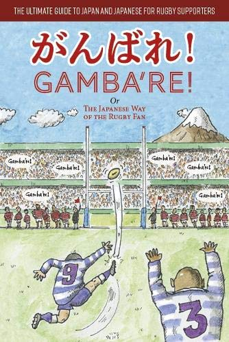 Gamba're!: The Japanese Way of the Rugby Fan por Angus Turvill