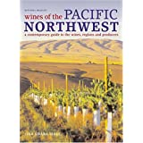 Wines of the Pacific Northwest: A Contemporary Guide to the Wines of Washington & Oregon