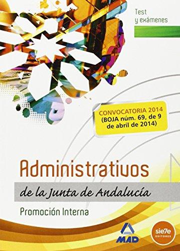 Administrativos de la Junta de Andalucia. Promocion Interna. Test y examenes