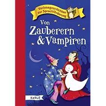 Von Zauberern und Vampiren: Vorlesegeschichten zur Sprachförderung