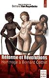 Réforme et Révolutions : Hommage à Bernard Cottret