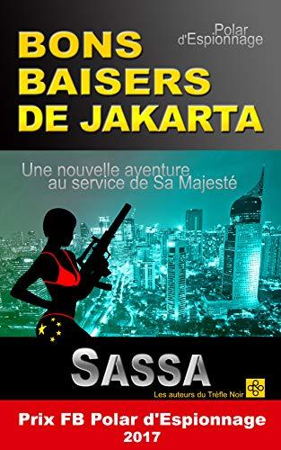 BONS BAISERS DE JAKARTA