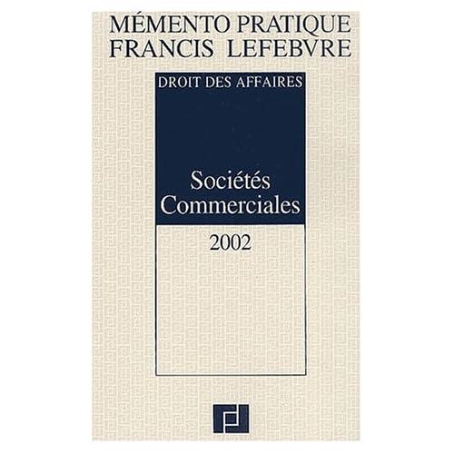 Sociétés commerciales 2002 : Droit des affaires