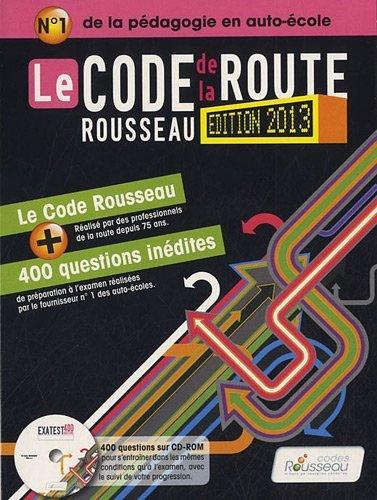 Code Rousseau de la route B 2013 by Codes Rousseau (2012-09-12)