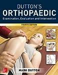 Dutton's Orthopaedic Examination, Eva...