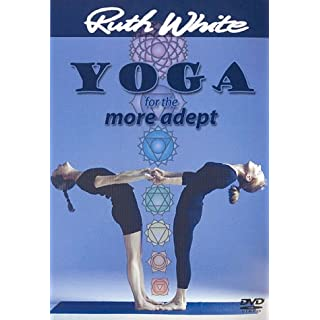 Ruth White - Yoga For The More Adept [DVD]