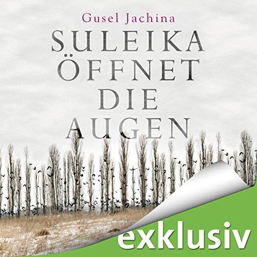 Buchseite und Rezensionen zu 'Suleika öffnet die Augen' von Gusel Jachina