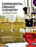 Experimental Organic Chemistry: Laboratory Manual