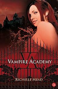 Vampire Academy par Richelle Mead