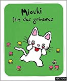 Miouki fait des grimaces