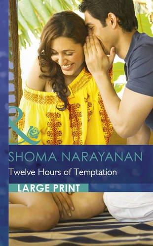 Twelve Hours of Temptation (Largeprint Romance)