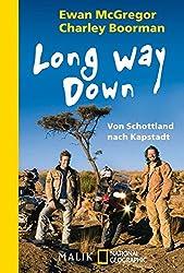 Long Way Down. Von Schottland nach Kapstadt