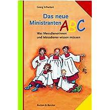 Das neue Ministranten-ABC: Was Messdienerinnen und Messdiener wissen müssen