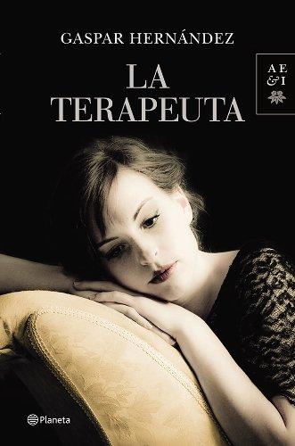 La terapeuta (Autores Españoles e Iberoamericanos)