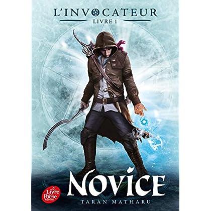 L'Invocateur - Livre I: Novice