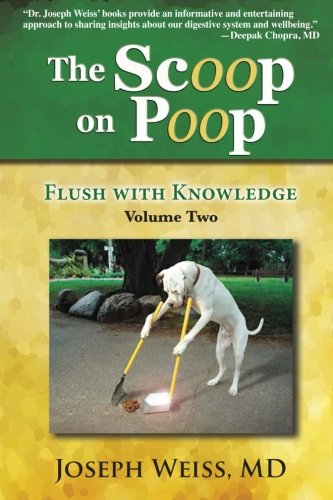 The Scoop on Poop!: Flush with Knowledge, Volume Two Joseph Joseph Scoop