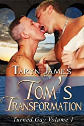 Tom's Transformation (Turned Gay Book 1)