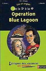 Lire en anglais de la 5e à la 4e : Opération Blue Lagoon