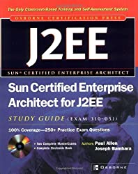 Sun Certified Enterprise Architect for J2EE Study Guide (Exam 310-051) 1st edition by Allen, Paul, Bambara, Joseph (2003) Taschenbuch