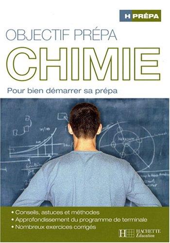 Objectif prpa Chimie : Pour bien dmarrer sa prpa