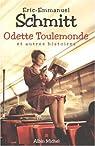 Odette Toulemonde et autres histoires ) par Schmitt