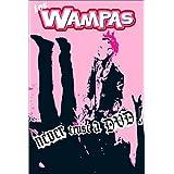Wampas : Never trust a DVD !