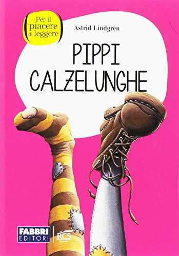 Pippi calzelunghe. Con espansione online