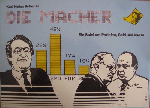 Die Macher - Ein Spiel um Parteien, Geld und Macht (Die Geld-macher)