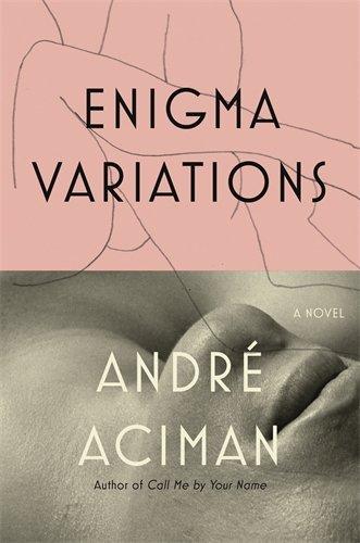 Enigma Variations par Andre Aciman
