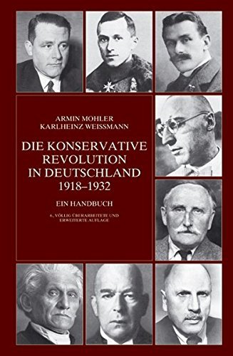 Die Konservative Revolution in Deutschland 1918 - 1932 by Armin Mohler (2005-05-31)