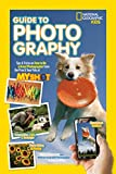 National Geographic Kids Guide to Photography: Tips - Best Reviews Guide