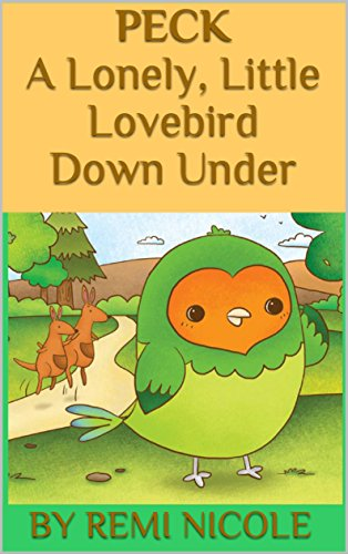 Peck: A Lonely, Little Lovebird Down Under (English Edition)