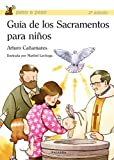 Guía de los Sacramentos para niños (Paso a paso)