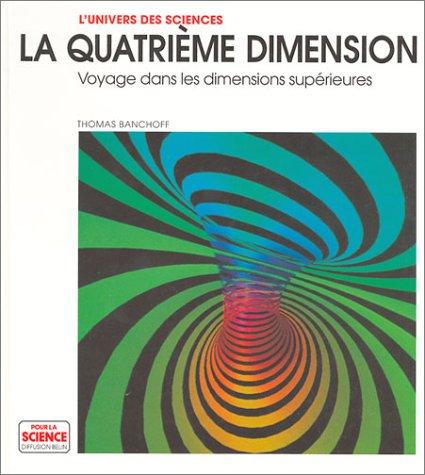 La Quatrième dimension : Voyage dans les dimensions supérieurs