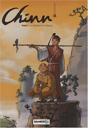 Chinn, Tome 1 : Les Bambous de la sagesse