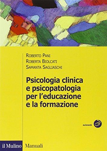 Psicologia clinica e psicopatologia per l'educazione e la formazione